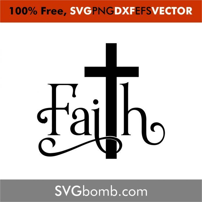 Download Faith Cross in 2020 (With images) | Easter svg files ...