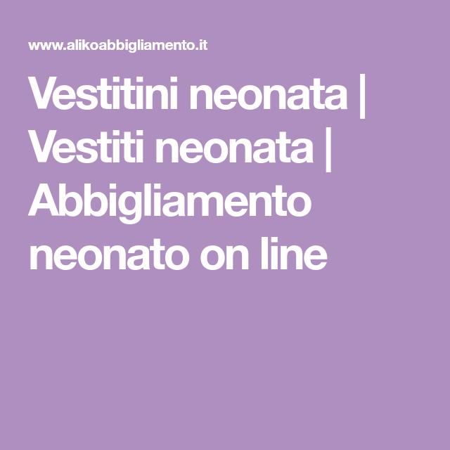 Vestitini neonata  473671cf016