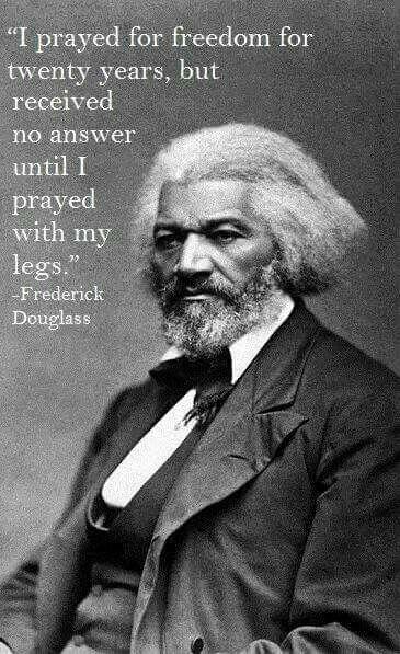 Frederick Douglass Quotes Frederick Douglass Quotes Prayer Motivation  Strength Courage