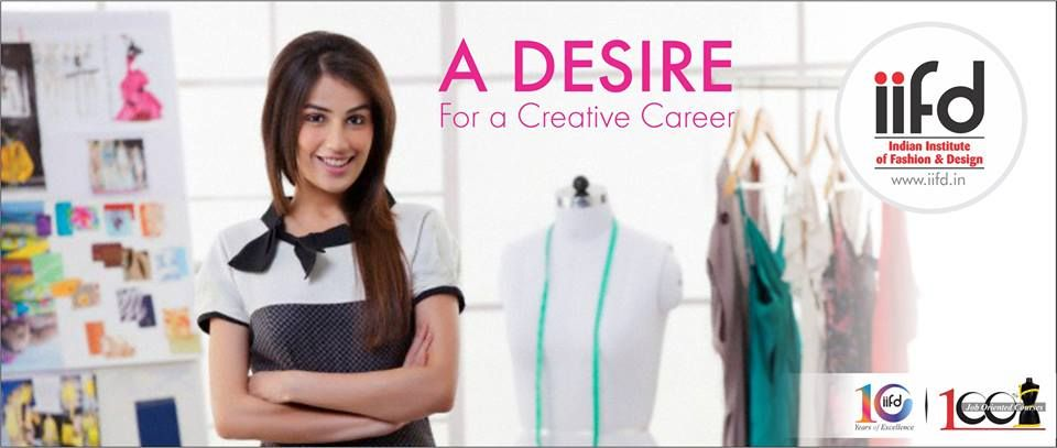 Do You Have A Desire For A Creative Future 100 Placement Call Now 09803329 Fashion Designing Institute Fashion Designing Course Fashion Design