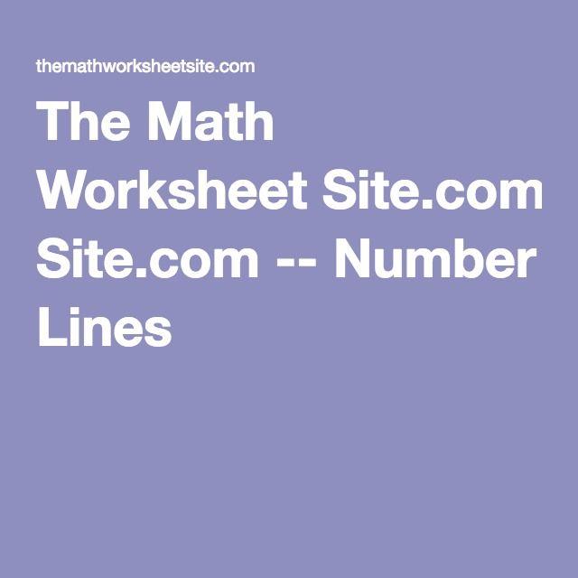 The Math Worksheet Site.com -- Number Lines   math   Pinterest ...