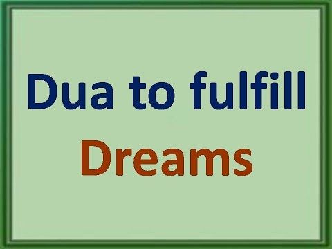 Dua to fulfil all your dreams in 7 Days :- 100 % Working and tested