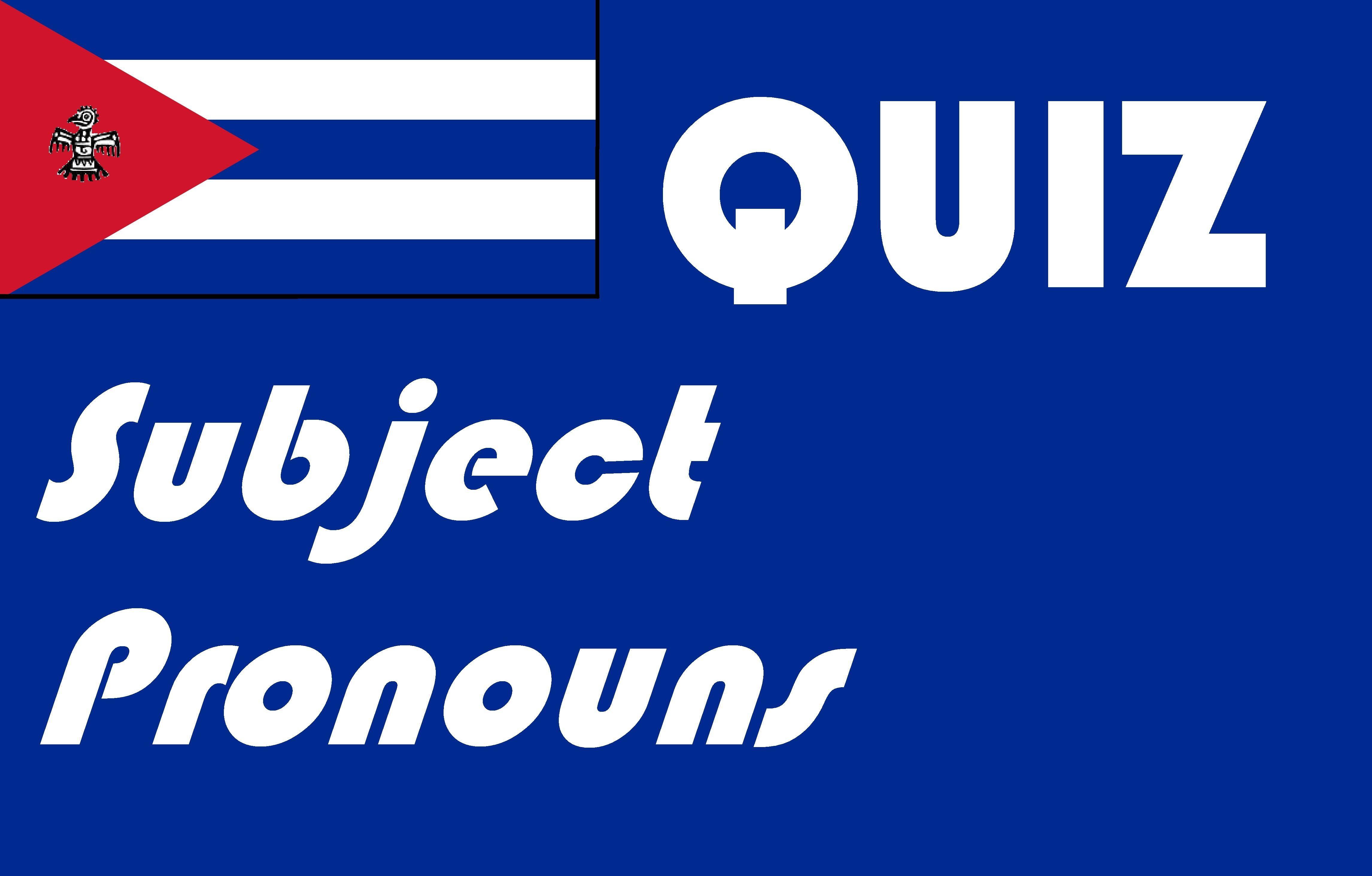 Spanish Subject Pronoun Quiz Or Worksheet Distance
