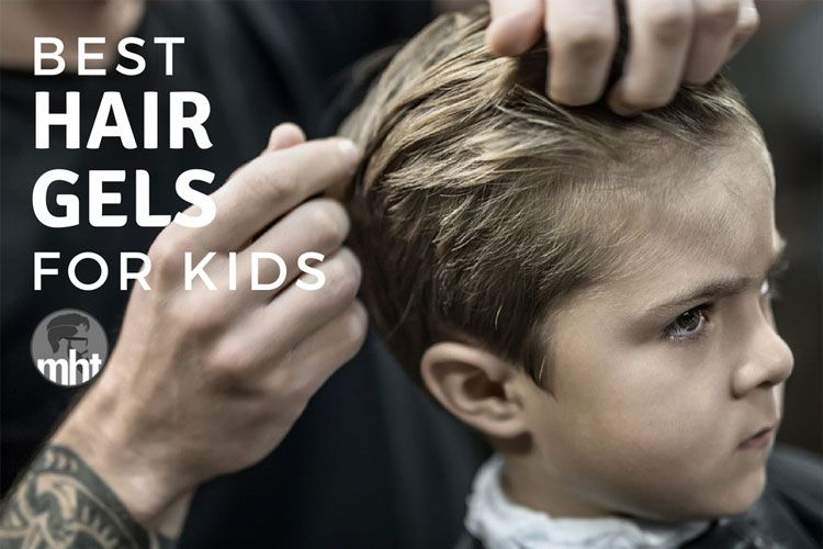 Top 5 Best Hair Gels For Kids That Provide The Perfect Hold 2020 Kids Hair Gel Baby Hair Gel Little Boy Long Hair