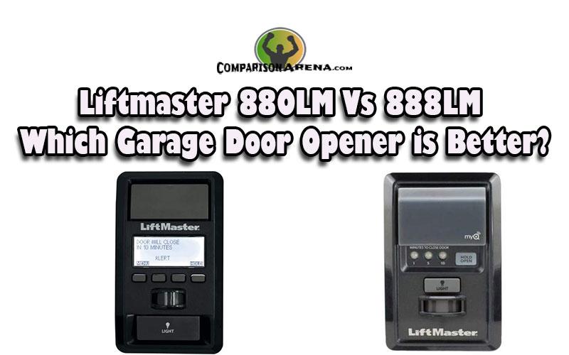 Liftmaster 880lm Vs 888lm Which Garage Door Opener Is Better In 2020 Garage Doors Garage Door Opener Unique Garage Doors
