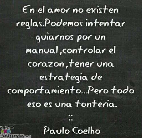 Paulo Coelho Frases De Amor Buscar Con Google Quotes Pinterest
