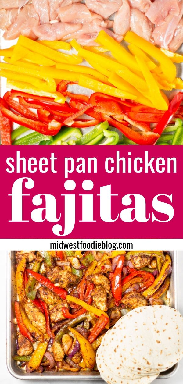 30 Minute Sheet Pan Chicken Fajitas