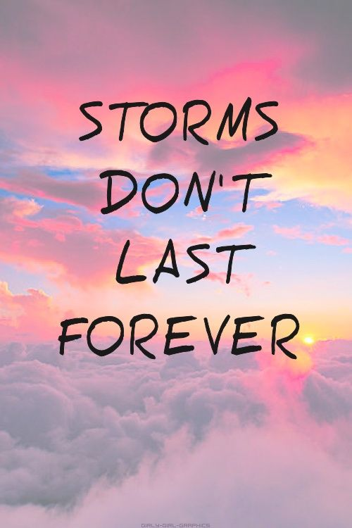 Image result for storms don\'t last forever quote | Quotes ...