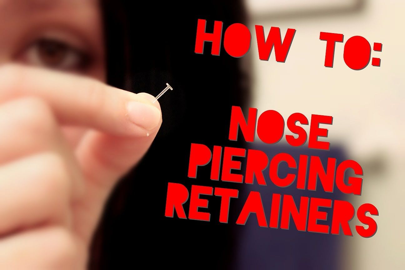 Putting In Nose Piercing Retainers  Hide Your Piercings  nose