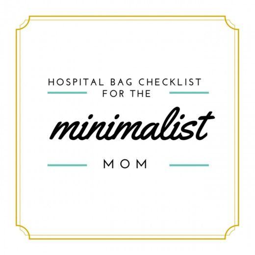Hospital Bag Checklist for the Minimalist Mom Packing light - birth plan sample