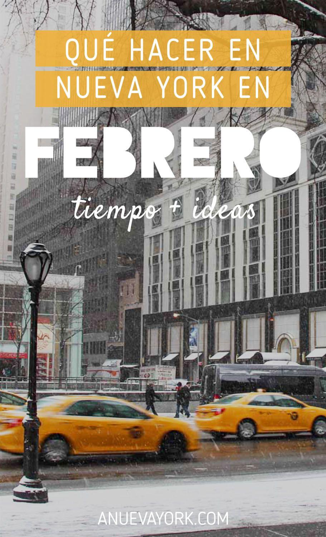 Febrero En Nueva York Qué Hacer Y El Tiempo 2021 Nueva York En Febrero Viajar En Febrero Nueva York