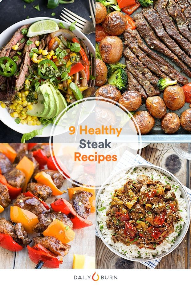 9 Healthy Steak Recipes To Beef Up Your Dinners Life By Daily Burn Healthy Steak Recipes Clean Eating Recipes Healthy