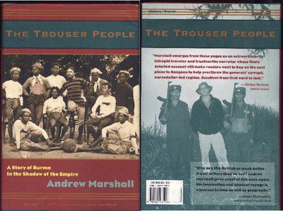 THE TROUSER PEOPLE  A STORY OF BURMA IN THE SHADOW OF THE EMPIRE