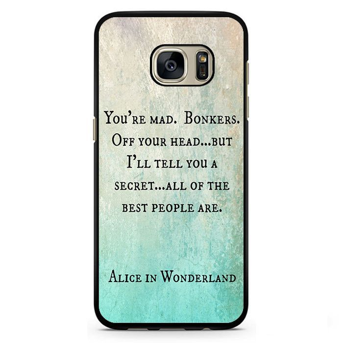 Samsung Quote Simple Alice In Wonderland Quotes Phonecase Cover Case For Samsung Galaxy . Inspiration