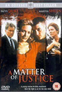 A Matter Of Justice Tv Movie 1993 Stars Patty Duke Martin Sheen Alexandra Powers True Story About T Lifetime Movies Justice Movie Lifetime Movies Network