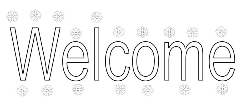Free Welcome Coloring Pages Coloring Pages To Print Coloring Pages School Coloring Pages