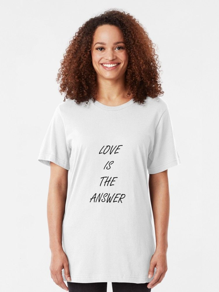 love is the answer slim fit t shirt women t shirt t shirts