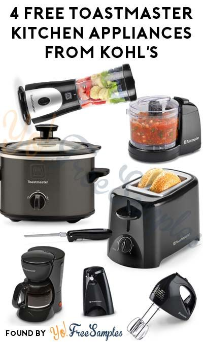 Last Day 4 Free Toastmaster Kitchen Appliances From Kohl S After