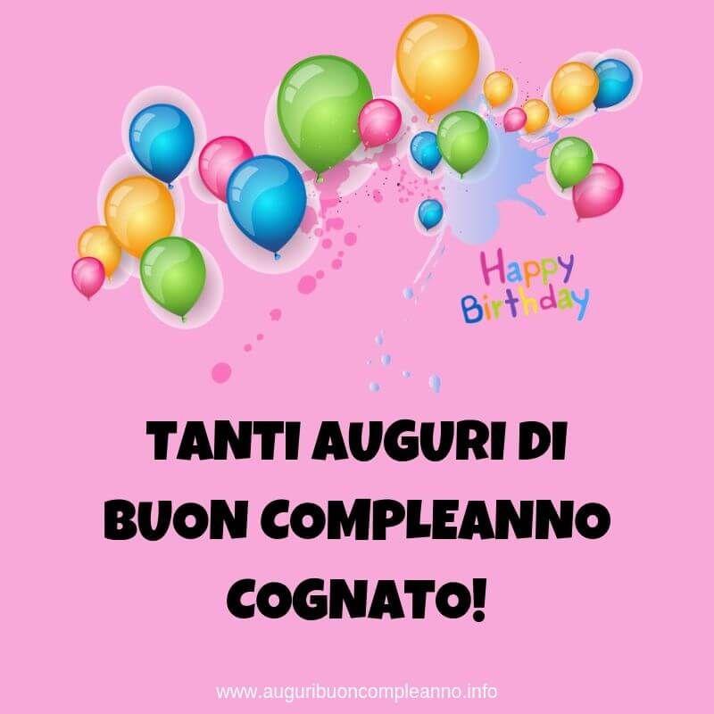Auguri Di Buon Compleanno Al Cognato Auguri Di Buon Compleanno Nel 2020 Auguri Di Buon Compleanno Buon Compleanno Compleanno