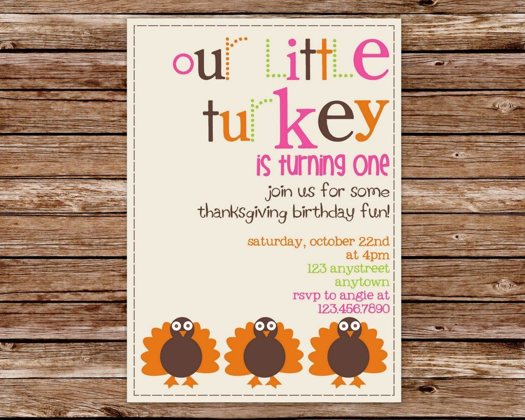 wording ideas forst birthday party invitation%0A Custom Printable Little Turkey Thanksgiving Birthday Party Invitation with  photo          via Etsy
