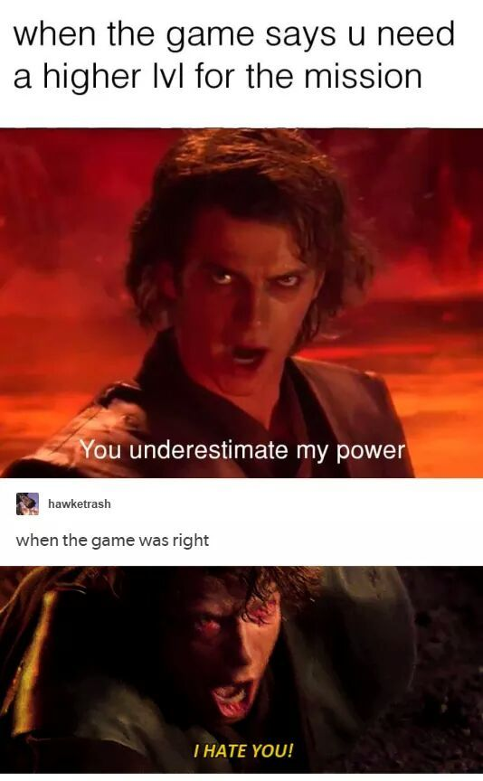 We Ve All Been There Anie Funny Post Funny Gaming Memes Funny Star Wars Memes Video Game Memes