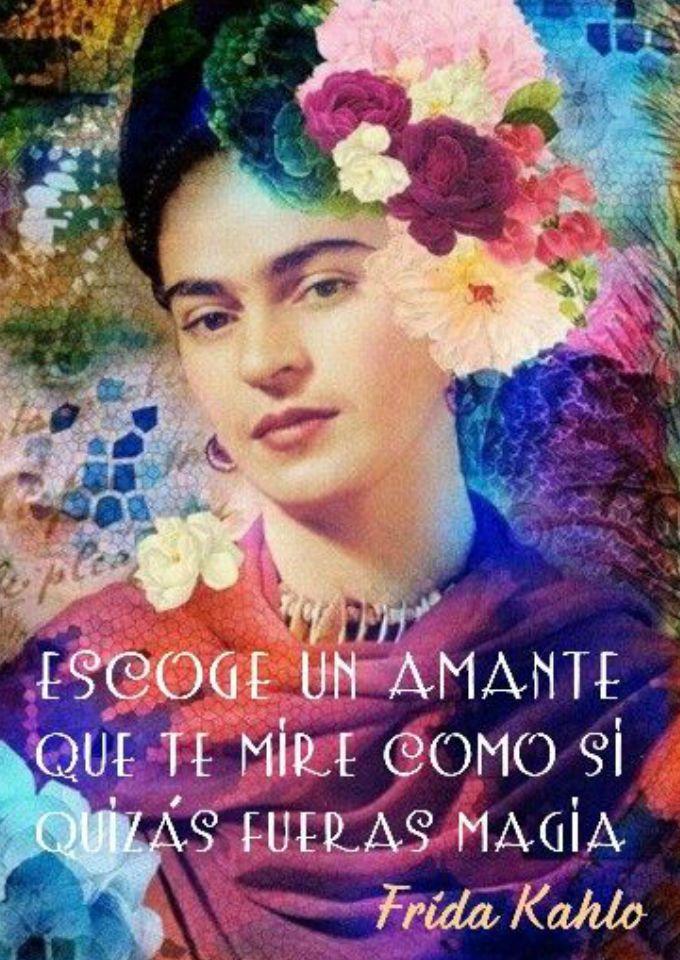 Las Mejores Frases De Frida Kahlo Que Quieres Compartir Ya Mismo
