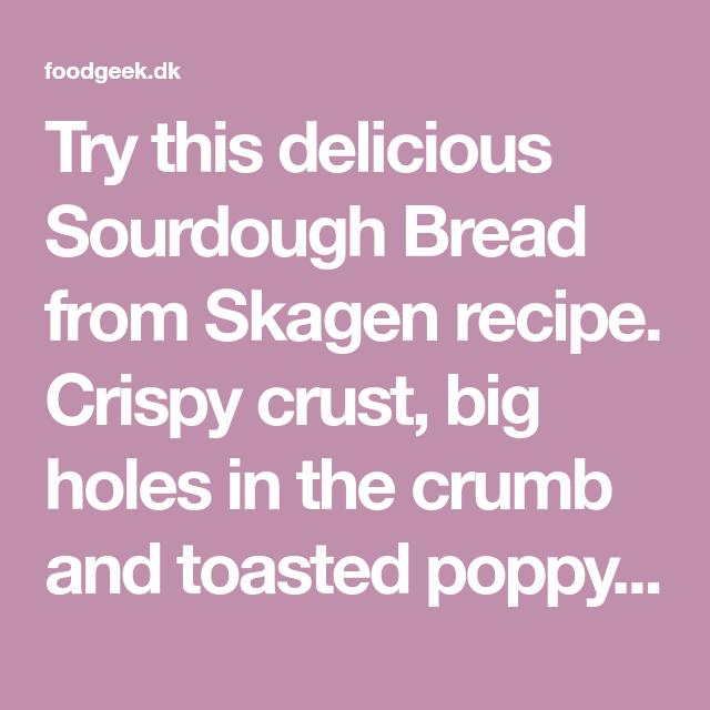 Sourdough Bread from Skagen recipe