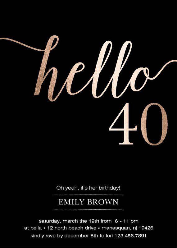 40th Birthday Invitations Modern Faux Gold Foil Hello 40 Fortieth