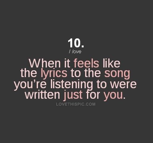 When It Feels Like The Lyrics Were Written For You Quotes Music
