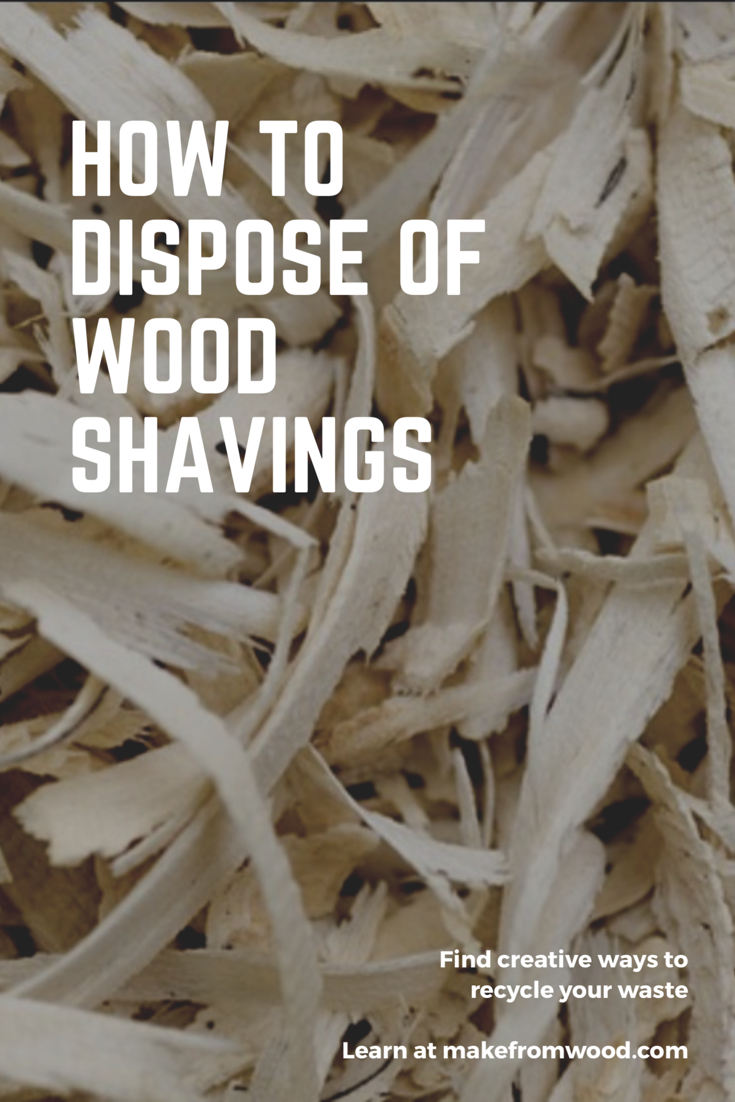 How To Dispose Of Wood Dust And Shavings Wood Dust Wood Waste Wood