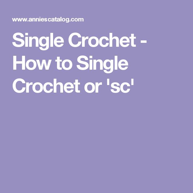 Single Crochet - How to Single Crochet or \'sc\' | Single crochet ...