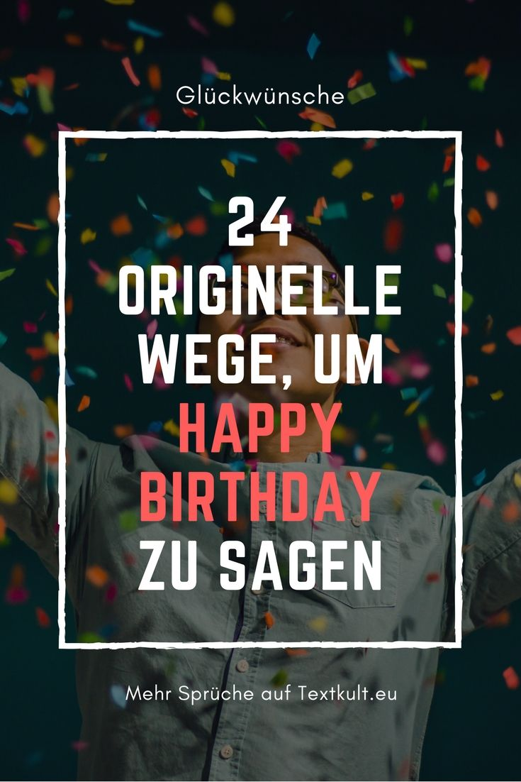Originelle Geburtstagsgrüße