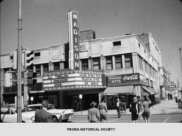 Madison Theater In Peoria Illinois Peoria Bradley University