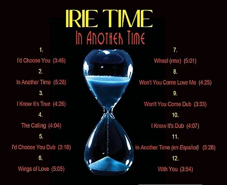 """""""In Another Time"""" CD track listing, http://www.IRIETIME.com"""