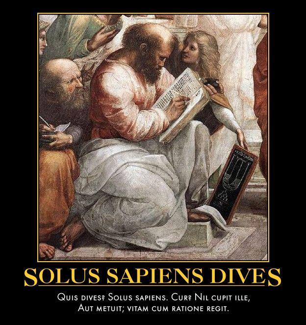 63  -  64  -  65    Solus Sapiens Dives Quis dives? Solus sapiens. Cur? Nil cupit ille,  Aut metuit; vitam cum ratione r...