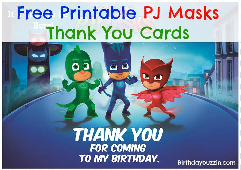 After An Amazing Superhero Shindig Use These Free Printable PJ Masks Thank You Notes To Guests For Coming Celebrate Your Special Day