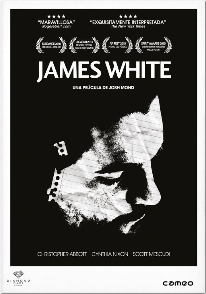 """JAMES WHITE"" Josh Mond"