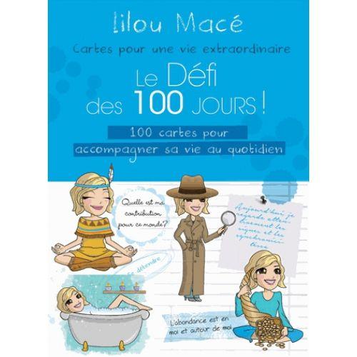 Le défi des 100 jours ! - 100 cartes pour accompagner sa via au quotidien