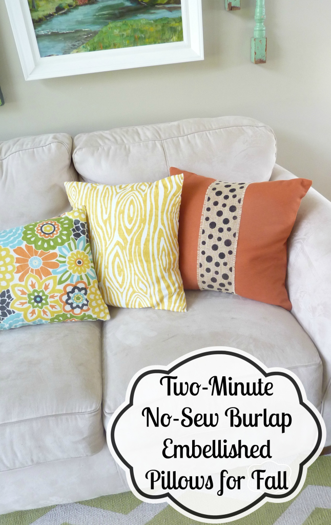 Two-Minute No-Sew Burlap Embellished Pillows for Fall