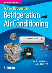 Refrigeration and Air Conditioning by RS Khurmi | Ref Engineering