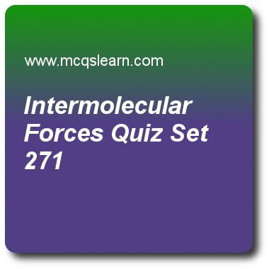 Intermolecular Forces Quizzes Chemistry Quiz 271 Questions And