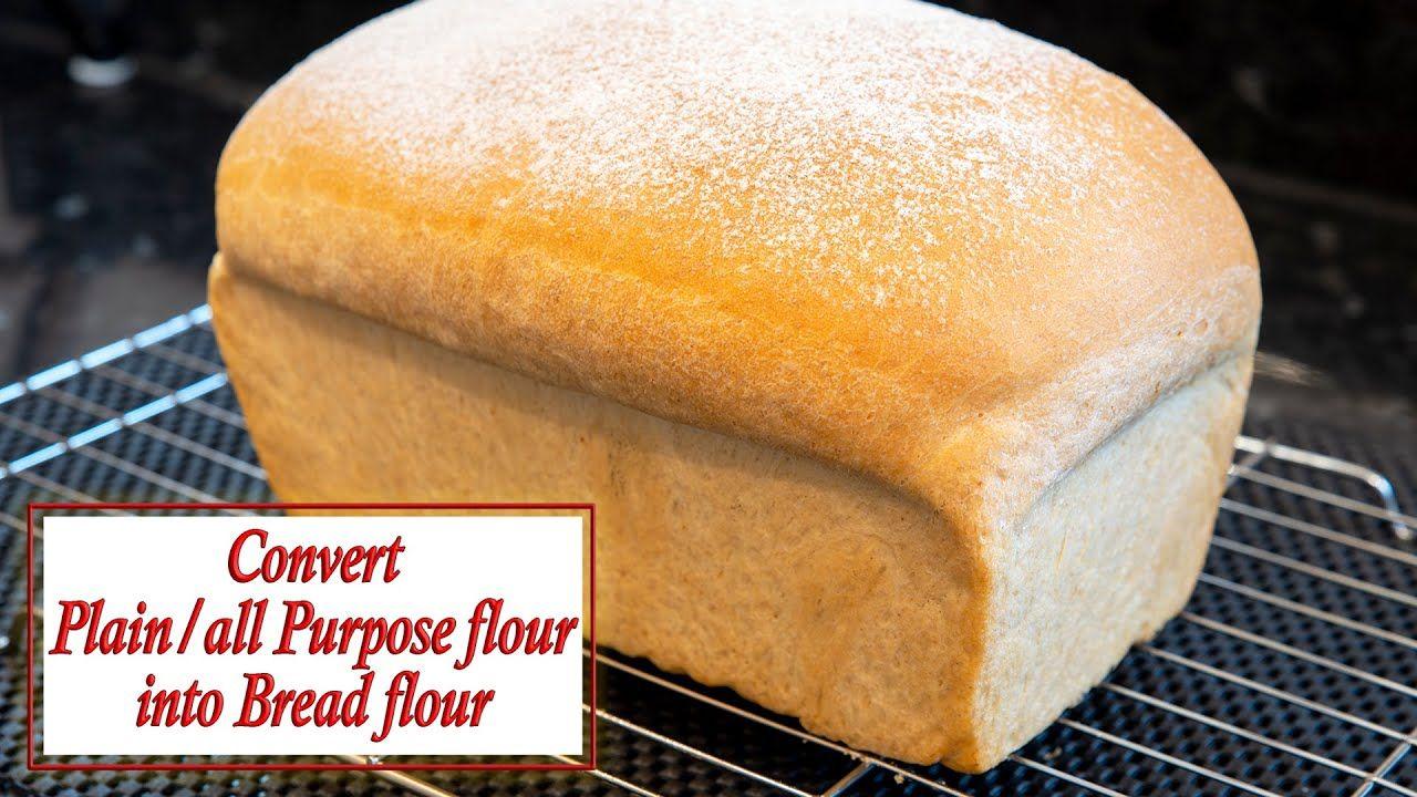 Convert All purpose/Plain flour to bread flour in 2020 ...