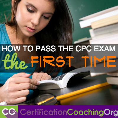How To Pass The CPC Exam The First Time Is it your first