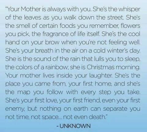 Be Kind Loving And Respect Your Mother You Only Have One She Will Always Be There For You I Miss My Mom Grief Quotes Happy Anniversary Quotes
