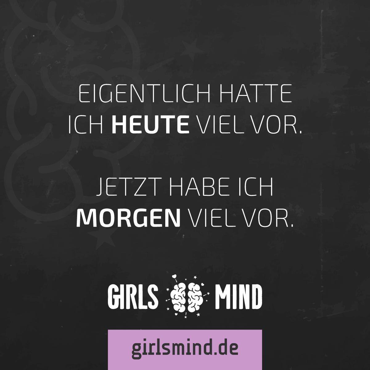 ausruhen sprüche Mehr Sprüche auf: .girlsmind.de   #  plan     #  planen  ausruhen sprüche