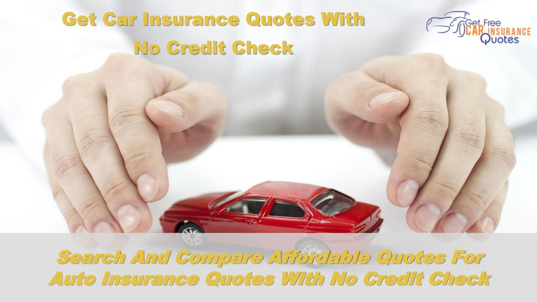 Find No Credit Check Car Insurance Companies - No Credit ...