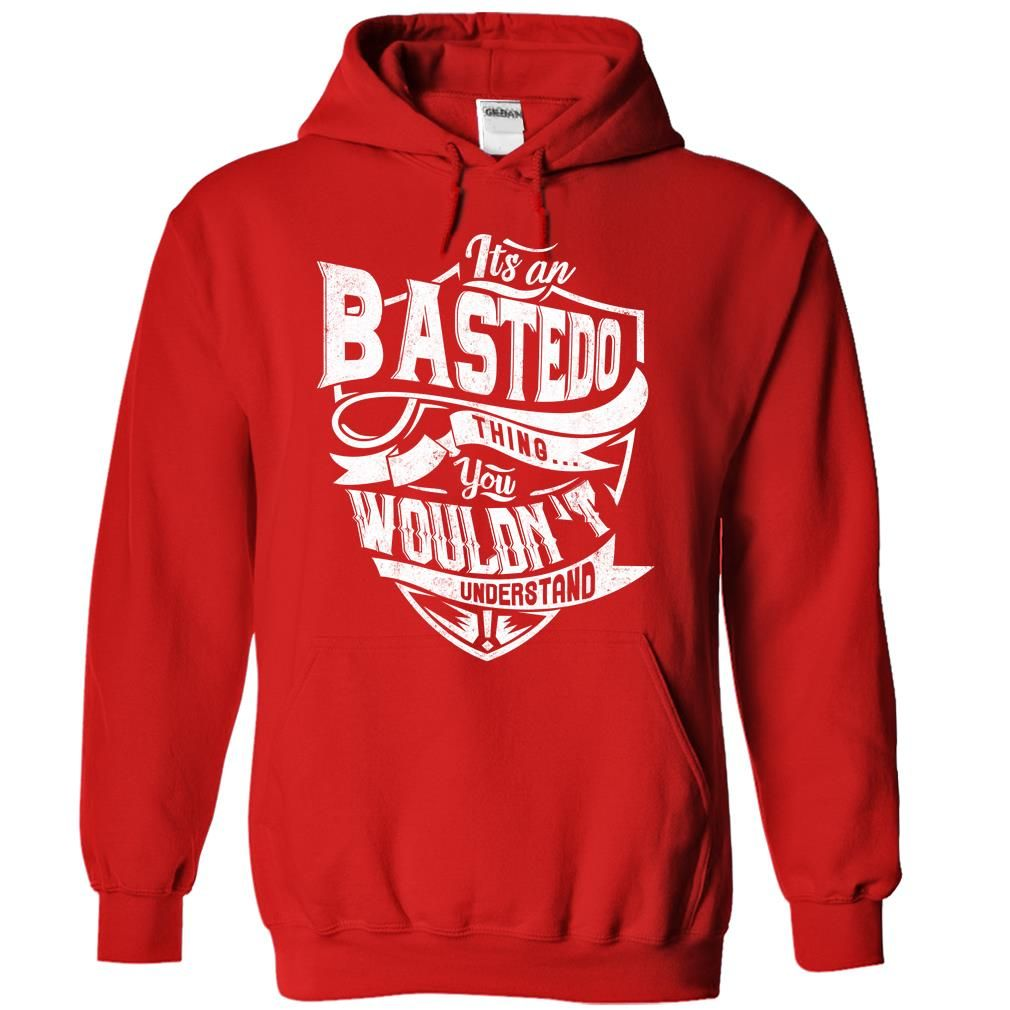 [Best tshirt name meaning] BASTEDO  Discount 5%  BASTEDO  Tshirt Guys Lady Hodie  TAG FRIEND SHARE and Get Discount Today Order now before we SELL OUT  Camping a skilled sailor
