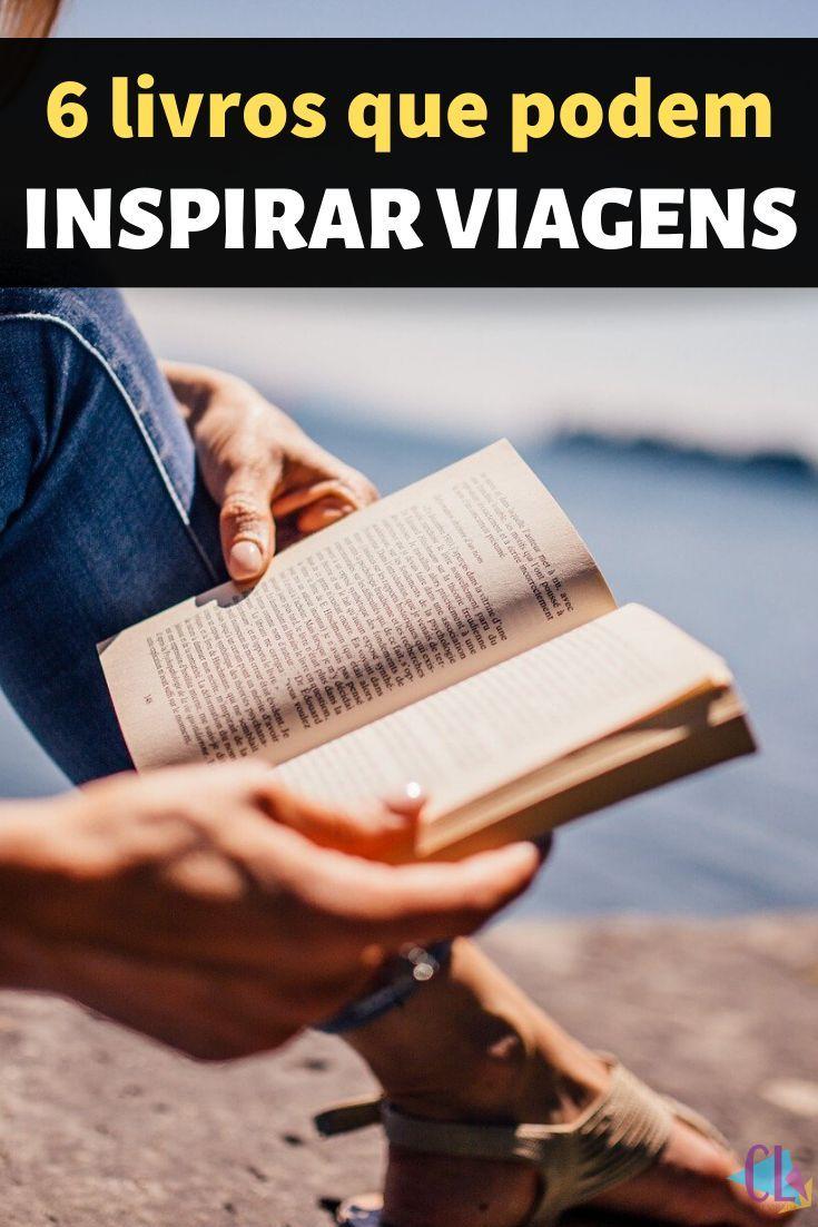 Livros, viagem - confira uma lista com 6 livros que podem inspirar suas próximas viagens. #livros #viagem #leitura #wanderlust #literatura