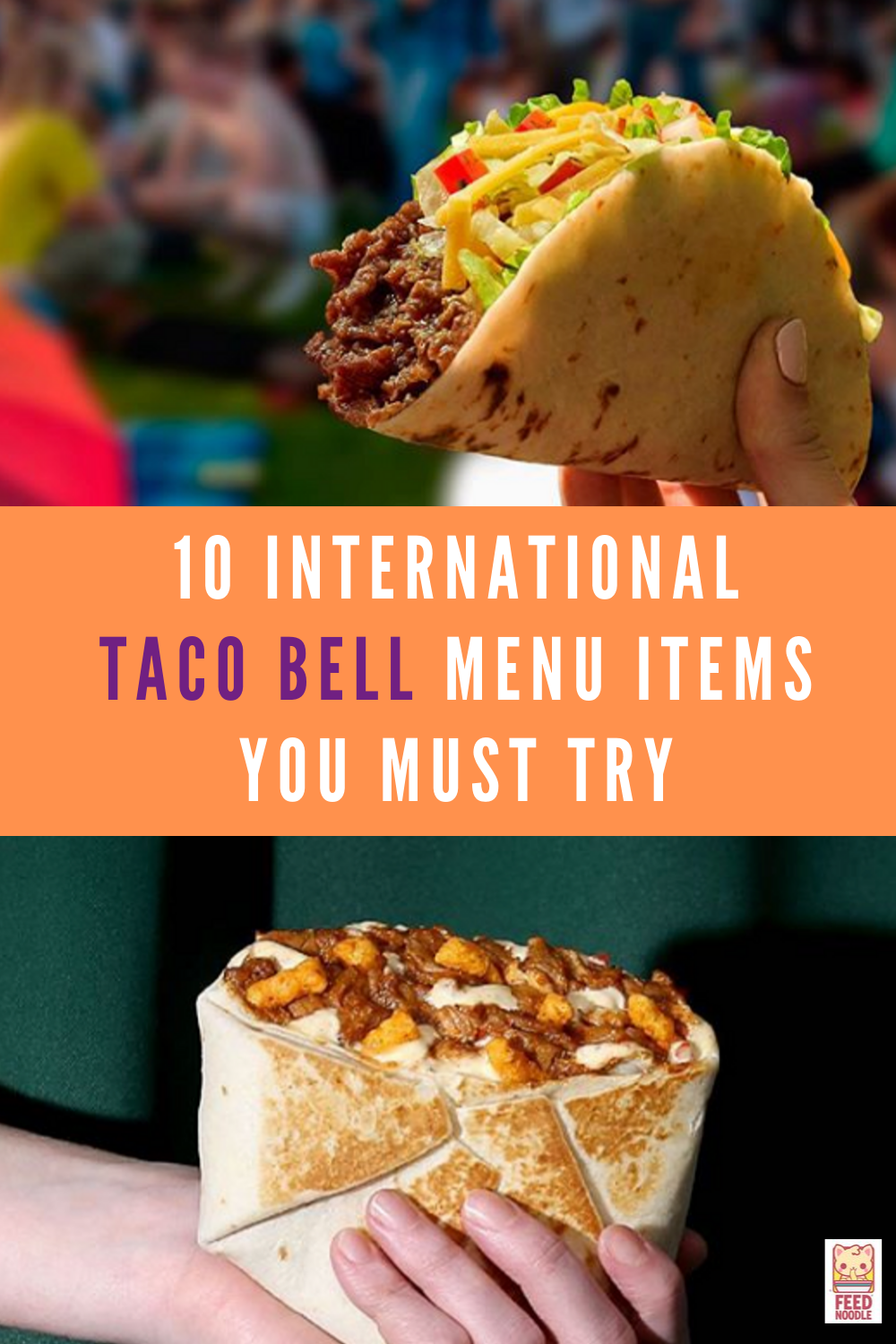 Great fast food ideas from Taco Bell that'll spur your