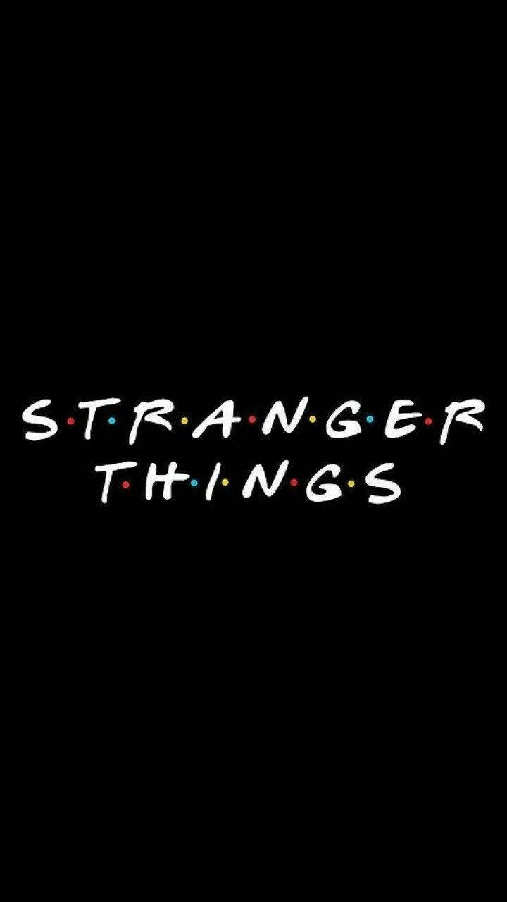 S E R I E S Stranger Things Wallpaper Stranger Things Quote Stranger Things